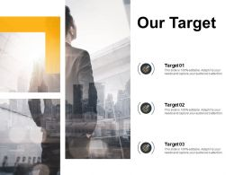 Our Target And Goals F368 Ppt Powerpoint Presentation Pictures Introduction