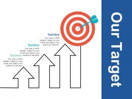 Our Target Arrow A326 Ppt Powerpoint Presentation Slides Graphics Design