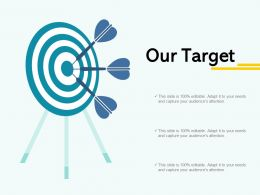 Our Target Arrow A44 Ppt Powerpoint Presentation File Brochure