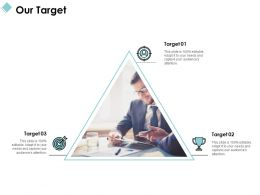 Our Target Arrow C1024 Ppt Powerpoint Presentation File Layout