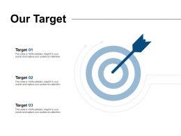 Our Target Arrow Goal L26 Ppt Powerpoint Presentation Slides Rules