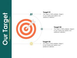 Our Target Arrow Planning A358 Ppt Powerpoint Presentation Slides Graphics Design