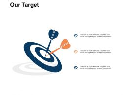 Our Target Arrows C315 Ppt Powerpoint Presentation Visuals