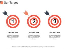Our Target Arrows C407 Ppt Powerpoint Presentation Outline Layout Ideas