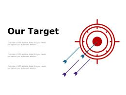 Our Target Arrows C667 Ppt Powerpoint Presentation File Background