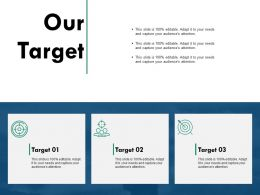 Our Target Arrows Communication C728 Ppt Powerpoint Presentation Visual Aids Styles
