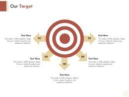 Our Target Arrows Goal E219 Ppt Powerpoint Presentation File Aids