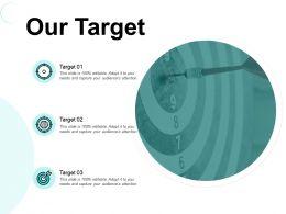 Our Target Arrows Goal E260 Ppt Powerpoint Presentation File Ideas