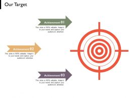 Our Target Arrows Management C743 Ppt Powerpoint Presentation Diagram Graph Charts
