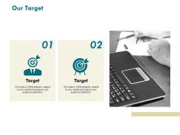 Our Target Arrows Management C789 Ppt Powerpoint Presentation Pictures Introduction