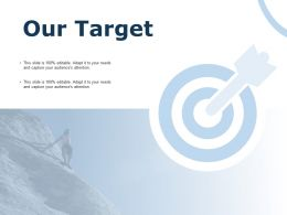 Our Target Arrows Management C822 Ppt Powerpoint Presentation Summary Designs