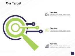 Our Target Arrows Management C846 Ppt Powerpoint Presentation Styles Deck