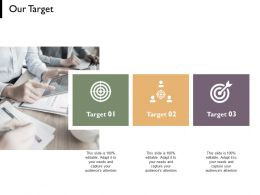 Our Target Arrows Planning C744 Ppt Powerpoint Presentation Diagram Images