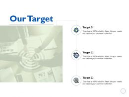 Our Target Business Management K197 Ppt Powerpoint Presentation Charts