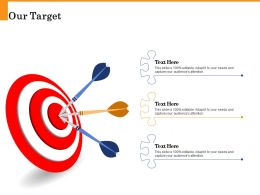 Our Target Editable Capture Attendance Ppt Powerpoint Presentation Visual Aids Styles