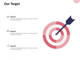 Our Target Goal B39 Ppt Powerpoint Presentation File Objects
