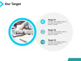 Our Target Goal B6 Ppt Powerpoint Presentation Show Introduction