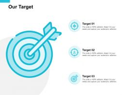 Our Target Goals F210 Ppt Powerpoint Presentation Portfolio Examples
