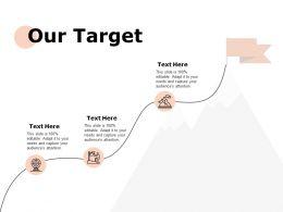 Our Target Marketing Ppt Powerpoint Presentation Outline Portfolio