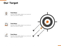 Our Target Planning H156 Ppt Powerpoint Presentation Professional Mockup