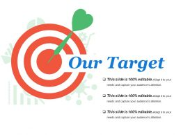Our Target Powerpoint Slide Deck Samples