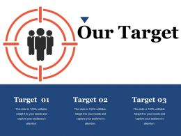 Our Target Ppt File Tips