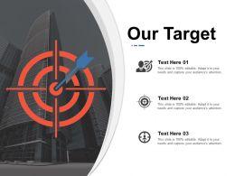 our_target_ppt_gallery_design_inspiration_Slide01