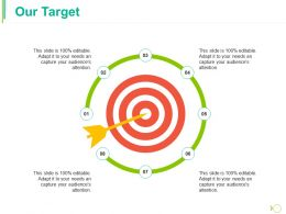 Our Target Ppt Layouts Information
