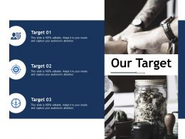 Our Target Ppt Portfolio Graphics Example