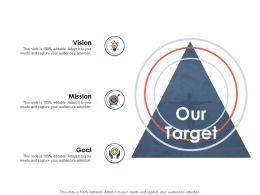 Our Target Ppt Powerpoint Presentation Outline Slide Portrait