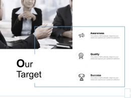 Our Target Quality H86 Ppt Powerpoint Presentation Professional Summary
