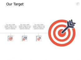 Our Target Success A648 Ppt Powerpoint Presentation Icon Infographics