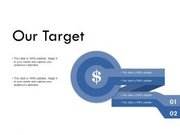 Our Target Success Business K223 Ppt Powerpoint Presentation Visual Aids