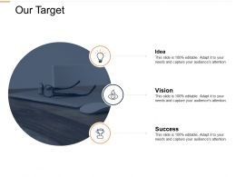 Our Target Success L339 Ppt Powerpoint Presentation Pictures