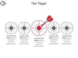 Our Target Template 3 Powerpoint Presentation