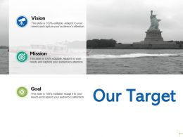 Our Target Vision C19 Ppt Powerpoint Presentation Gallery Summary