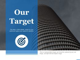 Our Target With Ains And Objectives Ppt Professional Outfit