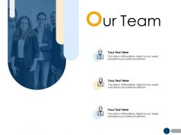 Our Team Communication A214 Ppt Powerpoint Presentation File Inspiration