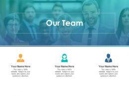 Our Team Communication Teamwork F144 Ppt Powerpoint Presentation Slide