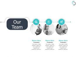 Our Team Designation H74 Ppt Powerpoint Presentation Portfolio Example Introduction
