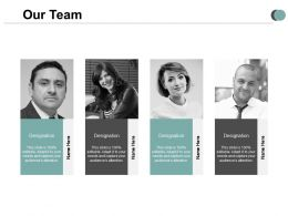 Our Team Introduction A493 Ppt Powerpoint Presentation Layouts Show