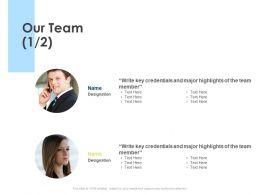 Our Team Introduction Communication L47 Ppt Powerpoint Presentation Slides Format