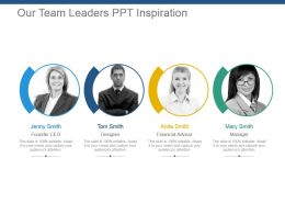 Our Team Leaders Ppt Inspiration