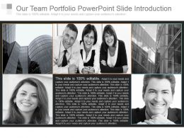 Our Team Portfolio Powerpoint Slide Introduction