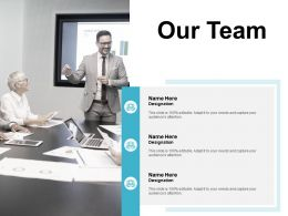 Our Team Teamwork Communication F384 Powerpoint Presentation Pictures Format