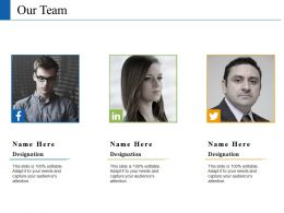 Our Team With Three Images Ppt Slides Graphic Images
