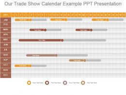 Our Trade Show Calendar Example Ppt Presentation