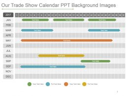 Our Trade Show Calendar Ppt Background Images