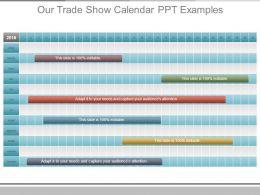 Our Trade Show Calendar Ppt Examples