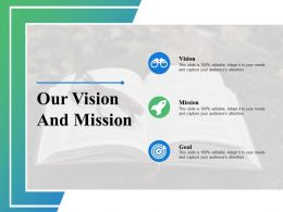 Our Vision And Mission Goal K8 Ppt Powerpoint Presentation Styles Tips